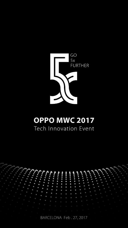 Oppo 5X MWC Oppo 5X event announced for MWC 2017 on Feb 27, may unveil 5X series 1 Leaks | News | Phones